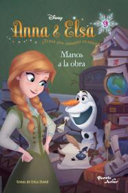 Anna & Elsa. Manos a la obra