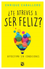 ¿Te atreves a ser feliz?
