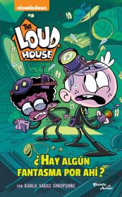 The Loud House. ¿Hay algún fantasma por ahí?