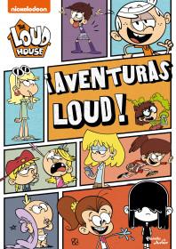 ¡Aventuras Loud!